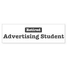 Retired Advertising Student Bumper Bumper Sticker