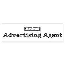 Retired Advertising Agent Bumper Bumper Sticker