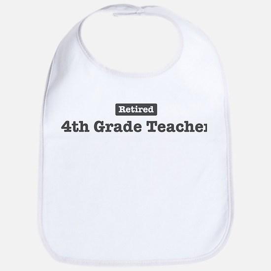 Retired 4th Grade Teacher Bib