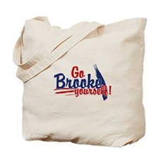 Go brooke yourself - Tote Bag