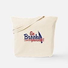 Go brooke yourself - Tote Bag