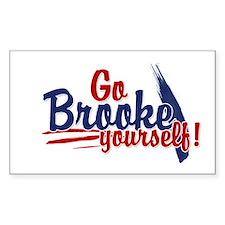 Go brooke yourself - Rectangle Decal