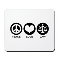 Peace Love Law Mousepad