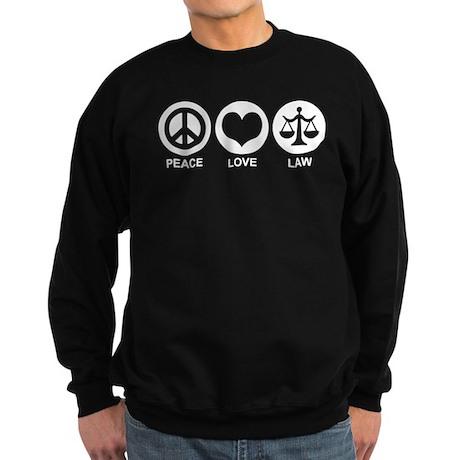 Peace Love Law Sweatshirt (dark)