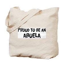 Proud to be Abuela Tote Bag