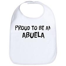 Proud to be Abuela Bib