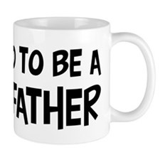 Proud to be Godfather Mug