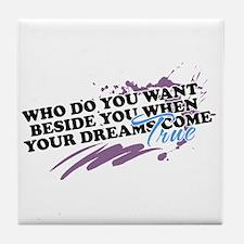Dreams - Tile Coaster