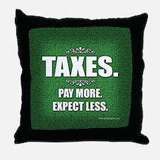 Taxes... Throw Pillow