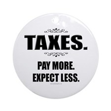 Taxes... Ornament (Round)