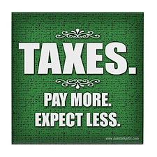 Taxes... Tile Coaster