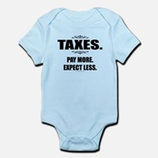 Taxes... Infant Bodysuit