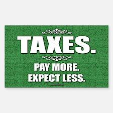 Taxes... Rectangle Decal