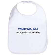 Trust Me I'm a Hockey Player Bib