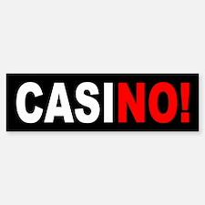 Casino No Casino Bumper Bumper Sticker
