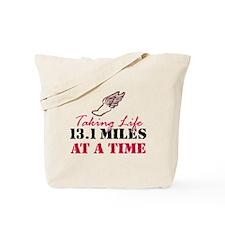 Taking Life 13.1 miles Tote Bag