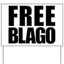 Free Blago Yard Sign