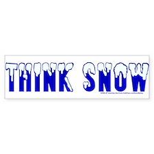 Think Snow. Bumper Bumper Sticker