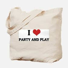 I Love Party And Play Tote Bag