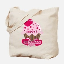 Daddy's Lil' Cupcake Tote Bag