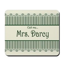 Call Me Mrs. Darcy Mousepad