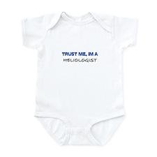 Trust Me I'm a Heliologist Infant Bodysuit