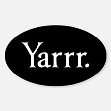 Yarrr Pirate Oval Decal