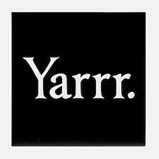 Yarrr Pirate Tile Coaster