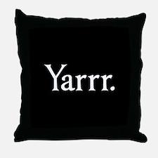 Yarrr Pirate Throw Pillow
