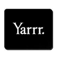 Yarrr Pirate Mousepad