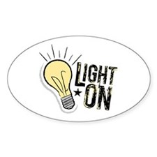 """""""Light On"""" Oval Decal"""