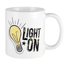 """Light On"" Mug"