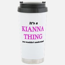It's a Kianna thing Travel Mug