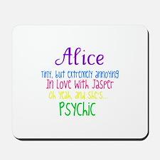 Alice Cullen Mousepad