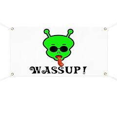 Alien Wassup Banner
