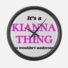 It's a Kianna thing, you woul Large Wall Clock