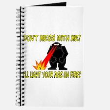Light Your Ass On Fire Journal
