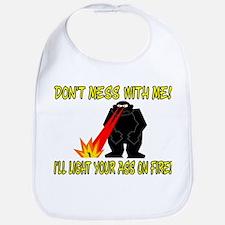 Light Your Ass On Fire Bib