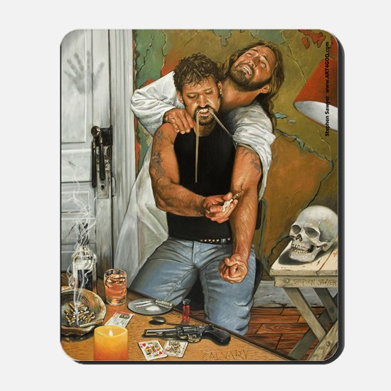 Jesus and the Junkie, CALVARY Mousepad