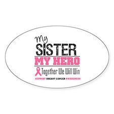 BreastCancerHero Sister Oval Decal