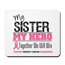 BreastCancerHero Sister Mousepad
