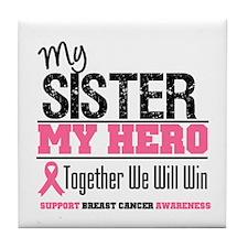 BreastCancerHero Sister Tile Coaster