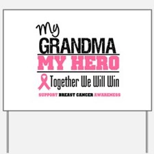 BreastCancerHero Grandma Yard Sign