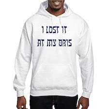 Lost it at my Bris - Hoodie