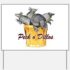 Peck o Dillos Yard Sign