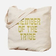 Member of the Tribe - Tote Bag