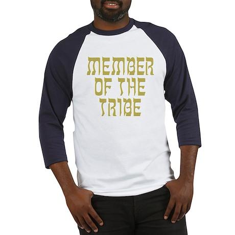 Member of the Tribe - Baseball Jersey