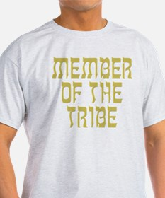 Member of the Tribe - T-Shirt