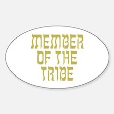 Member of the Tribe - Oval Decal