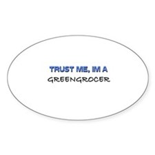 Trust Me I'm a Grenadier Oval Decal